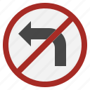 turn, miscellaneous, left, no, signaling, traffic, sign icon