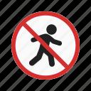forbidden, no, pedestrian, prohibition, road, safety, sign