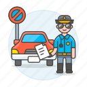 1, car, infraction, male, no, officer, parking, police, tickets, traffic, transportation icon