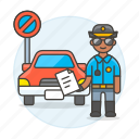 3, car, infraction, male, no, officer, parking, police, tickets, traffic, transportation icon