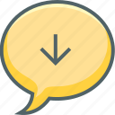 arrow, bubble, communication, down, download, message, receive icon
