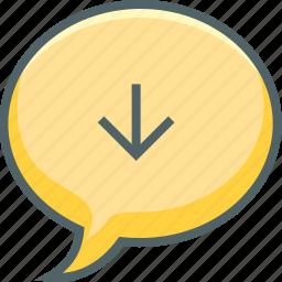 arrow, bubble, communication, down, download, message, receive icon