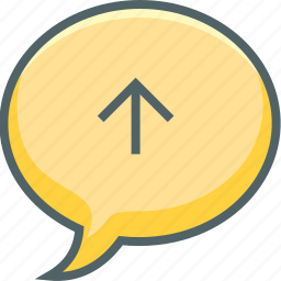 arrow, bubble, communication, message, send, up, upload icon