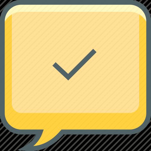 accept, bubble, check, communication, mark, message, square icon
