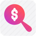 dollar sign, find, magnifier, magnifier glass, search, zoom icon