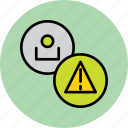 account, customer, error, fault, profile, user, warning icon