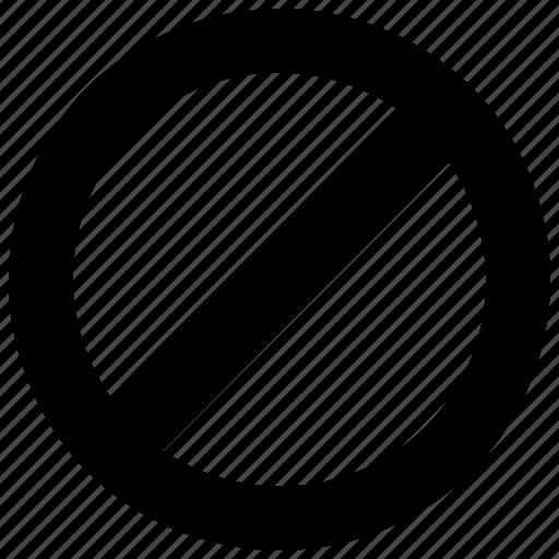 block, cancel, forbidden, prohibition, restricted icon