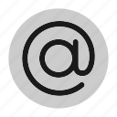 at sign, circle, email, file, mail, message, user interface icon