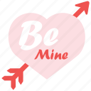 be mine, love, sweet, valentine, valentine's day, you and i icon