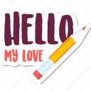 day, hello, love, message, pen, valentine icon