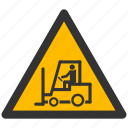 alarm, alert, attention, caution, damage, danger, exclamation, hazard, lift-loader, loader, problem, protection, risk, safe, safety, truck, warning icon