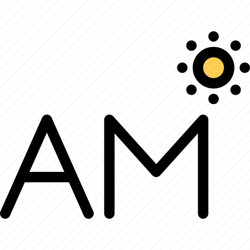 Am, nature, sun, time, weather icon - Download on Iconfinder