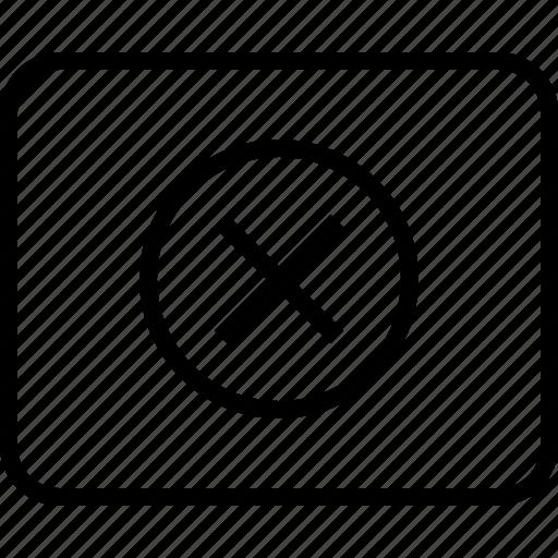 delete, denied, frame, layout, stop, wireframe, x icon