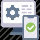 computer, confirm, mobile, monitor, preferences, smartphone icon