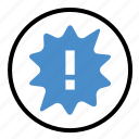 alert, caution, error, notification, warning icon