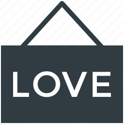 feelings, hanging sign, love, love word, passion icon